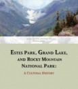 Estes Park, Grand Lake, and Rocky Mountain National Park